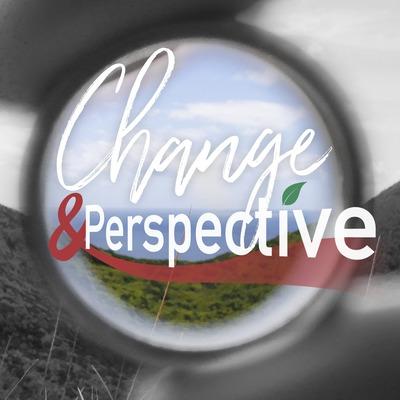 Change & Perspective – Nachhaltig neu gedacht
