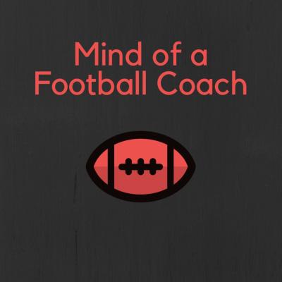 Mind of a Football Coach