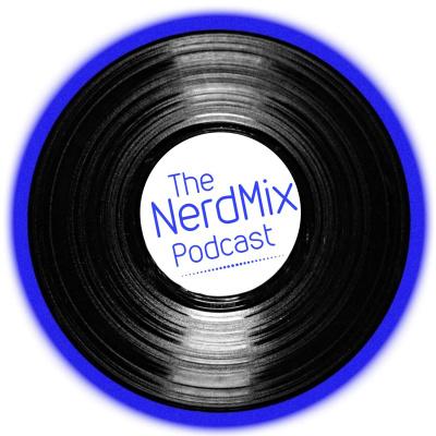 The NerdMix Podcast