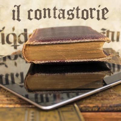 Il Contastorie: fiabe, favole, filastrocche, storie e racconti