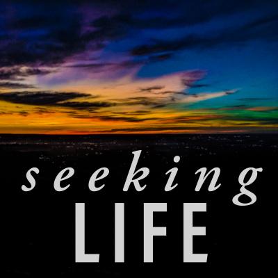 Seeking Life