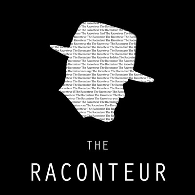 The Raconteur