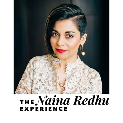 The Naina Redhu Experience