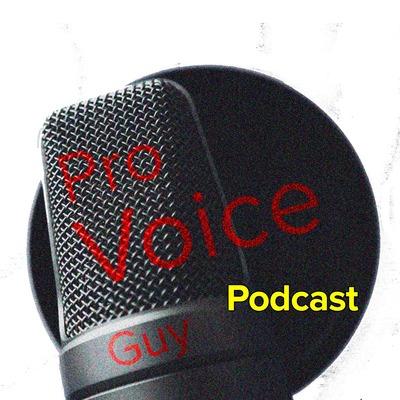 Pro Voice Guy Podcast