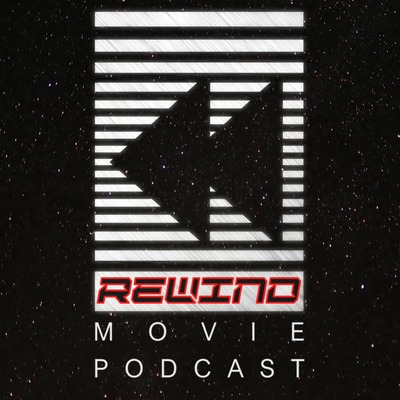 The Rewind Movie Podcast