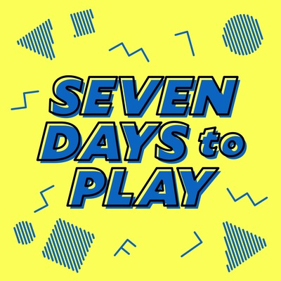 Seven Days to Play