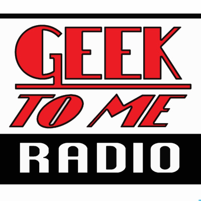 Geek To Me Radio