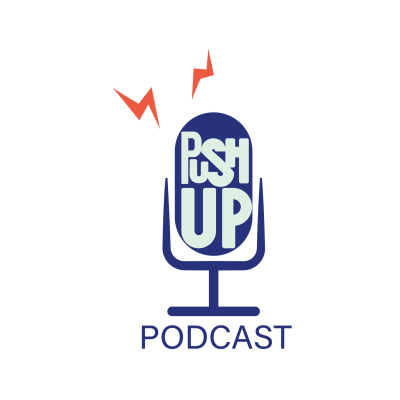 PushUp Podcast