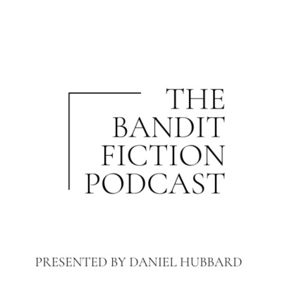 The Bandit Fiction Podcast