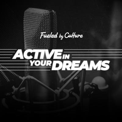 Active In Your Dreams