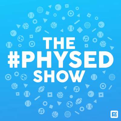 The #PhysEd Show
