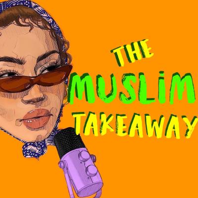 The Muslim Takeaway