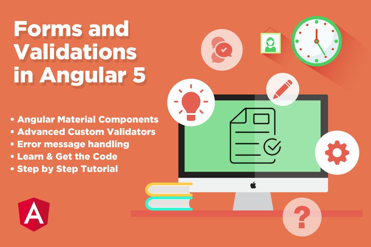 Angular 5 Forms and Validations