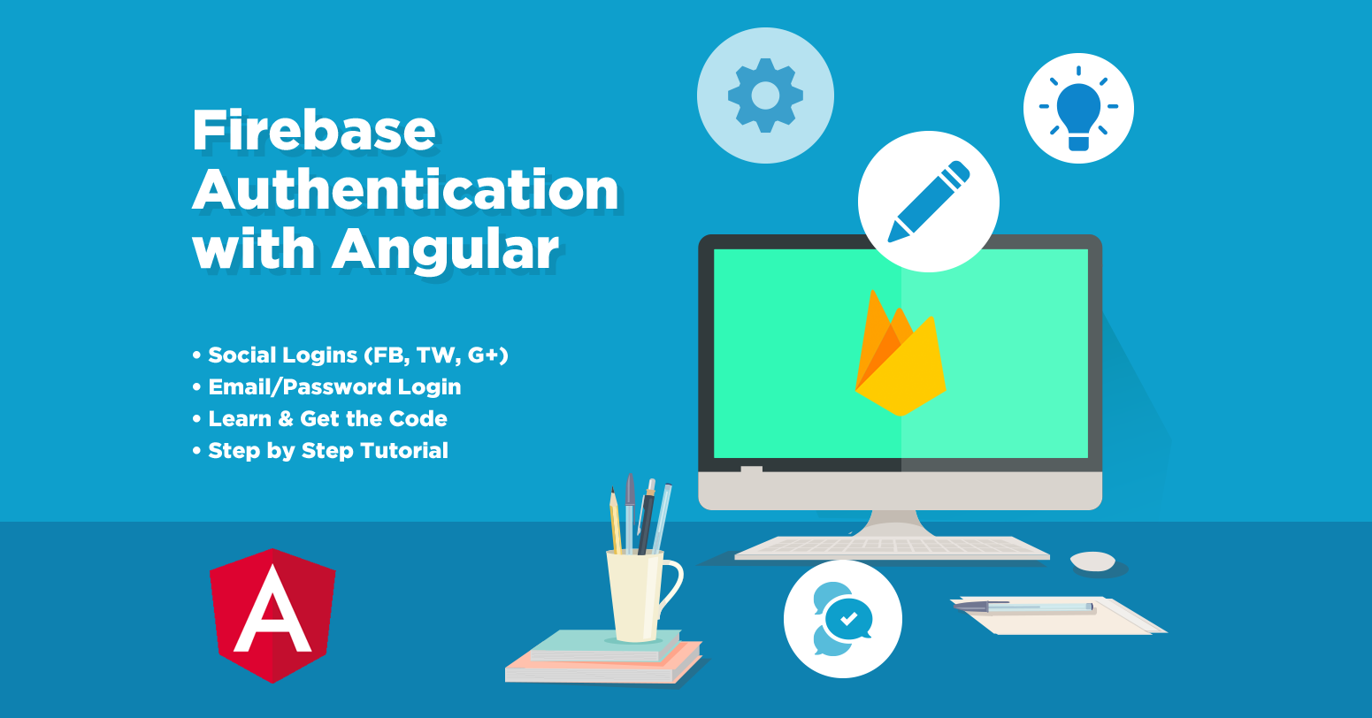 Firebase Authentication with Angular | Angular Templates