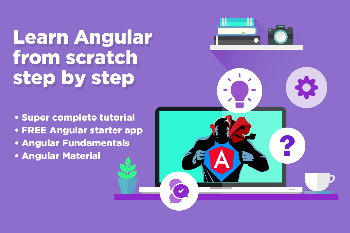 Angular Tutorial Learn Angular From Scratch Step By Step