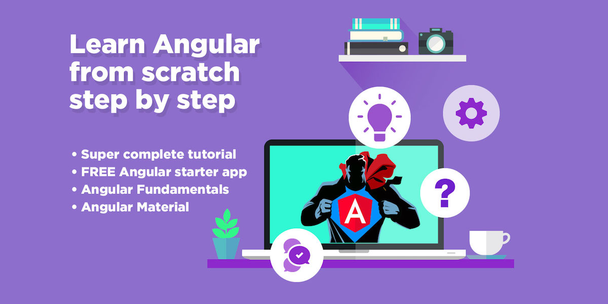 Angular Tutorial: Learn Angular from scratch step by step | Angular
