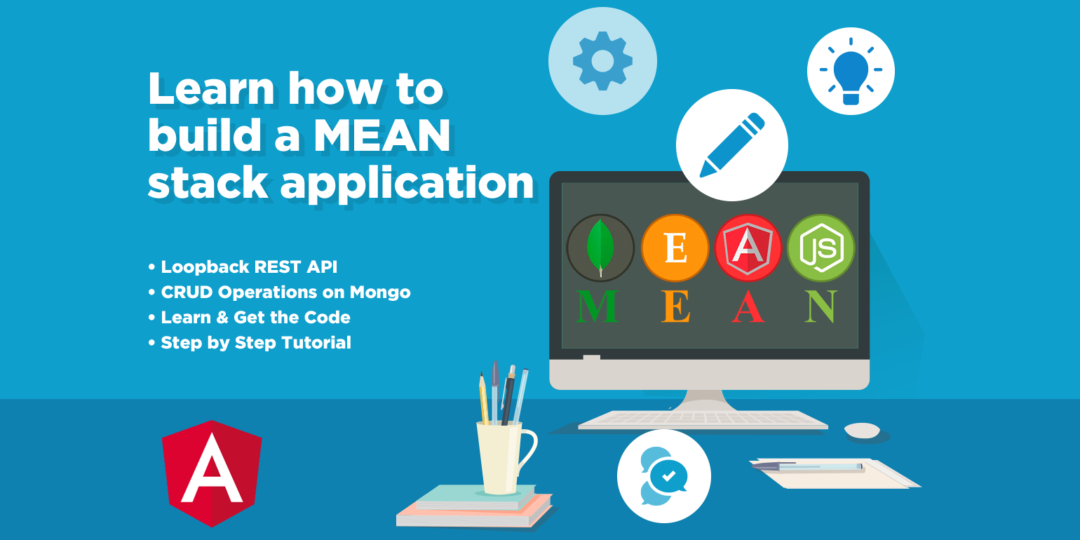 Learn how to build a MEAN stack application with this
