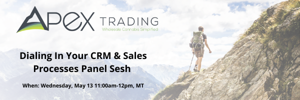 Dialing in Your Wholesale Cannabis CRM