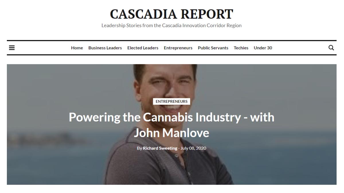 Cascadia Report Interview: John Manlove's Experiences Powering Wholesale Cannabis