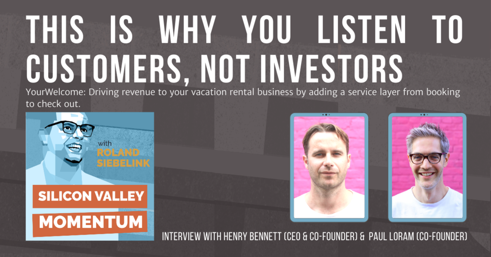 Should You Listen to Your Customers or Your Investors?