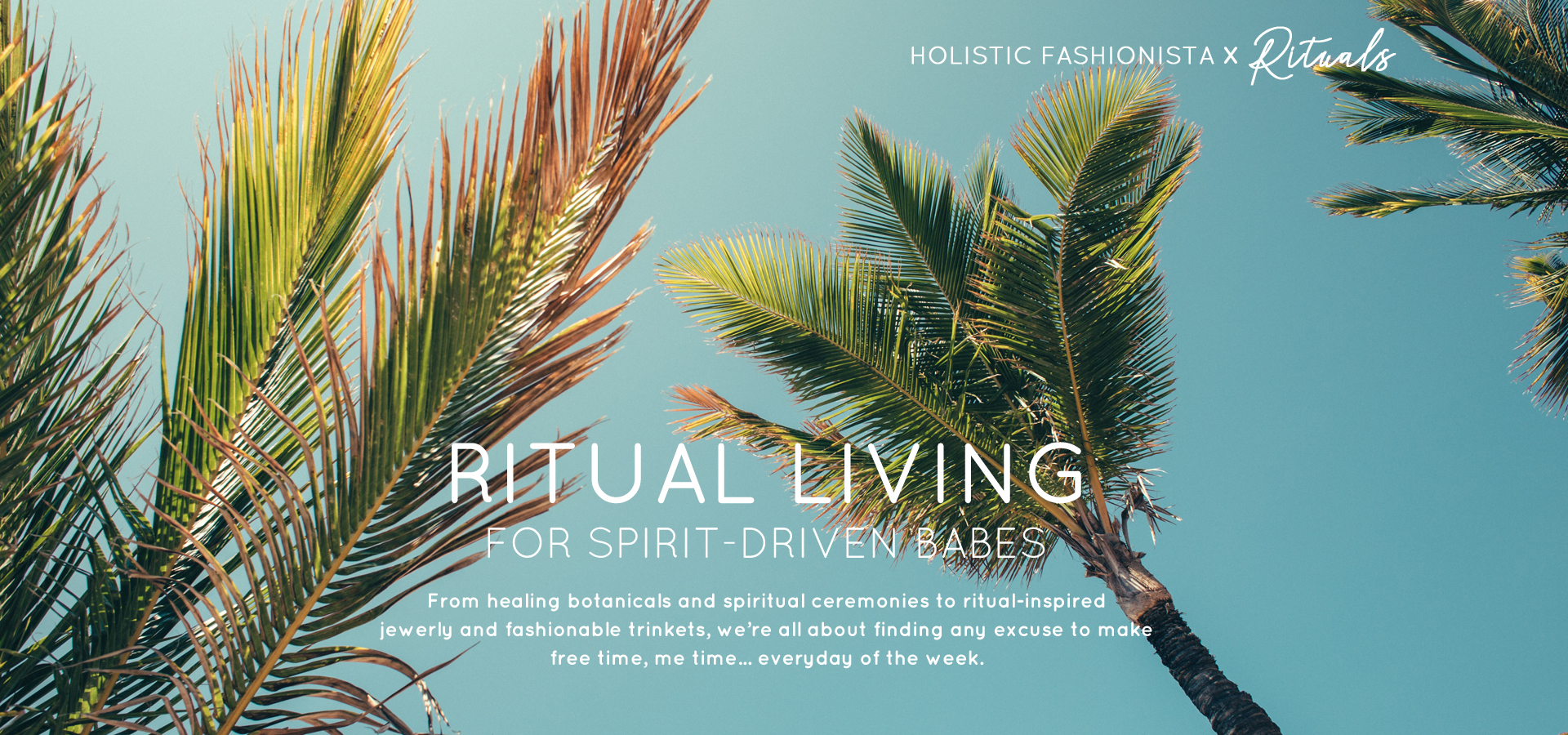 Ritual Living for Spirt-Driven Babes