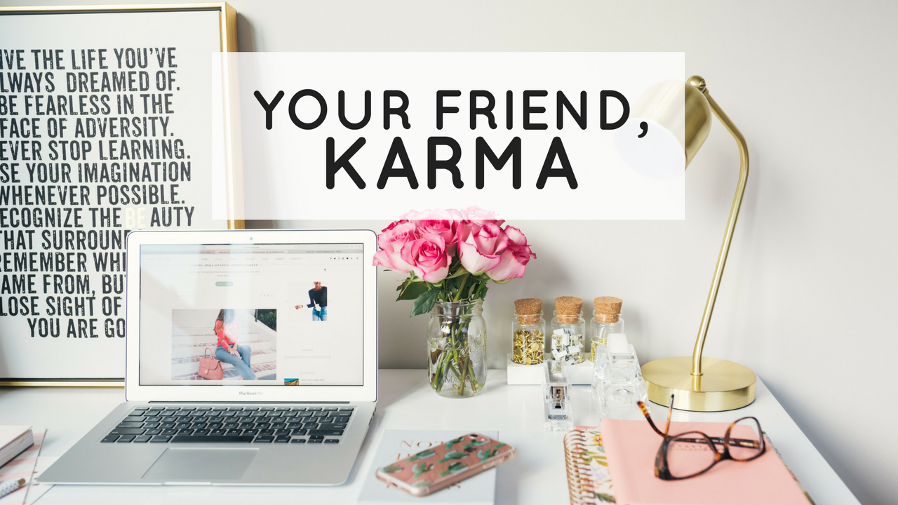 Your Friend Karma