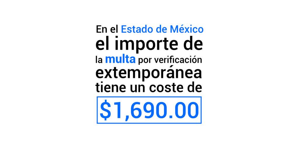Multa por verificación extemporánea en el Estado de México
