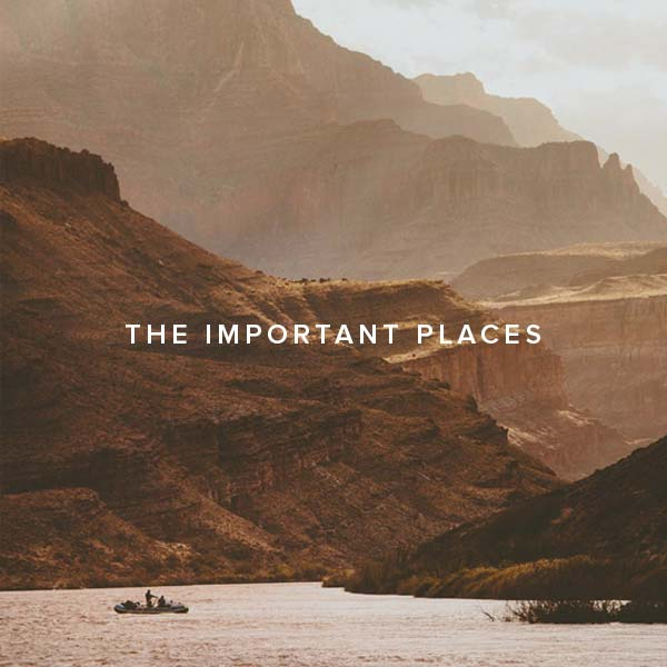 The Important Places