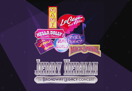 The Broadway Legacy Concert with Jerry Herman