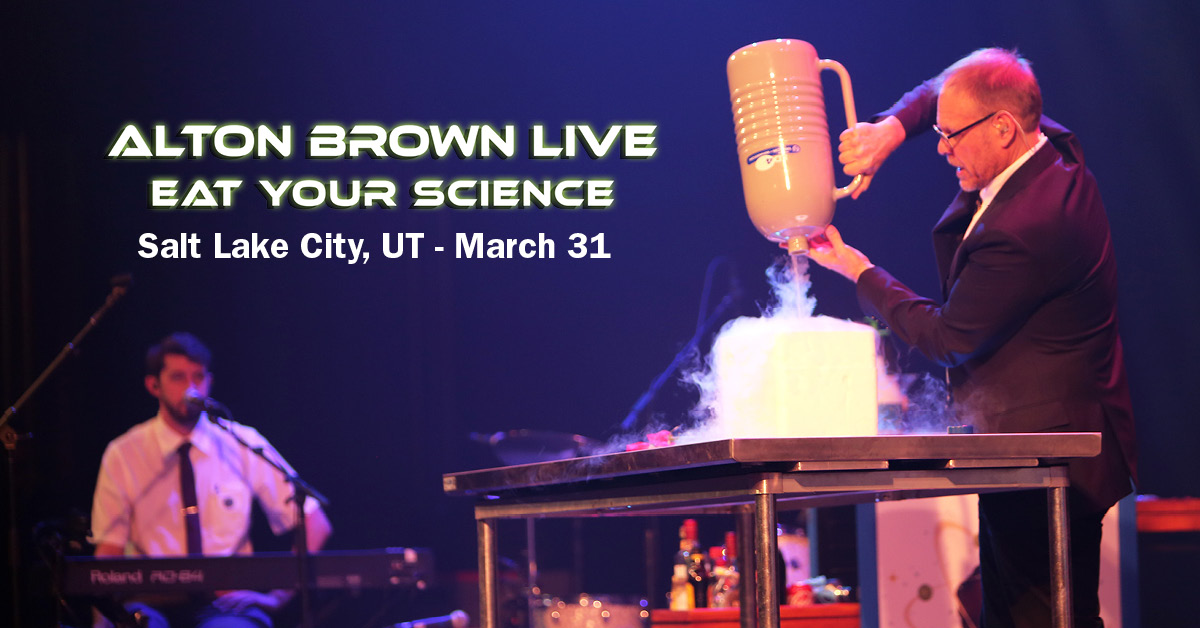 Alton Brown Live! Eat Your Science