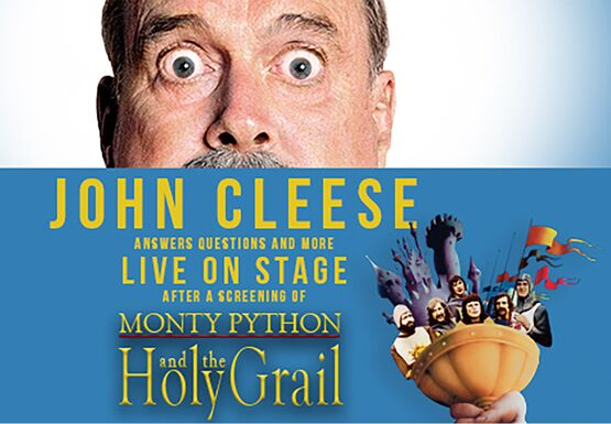 John Cleese LIVE ON STAGE Plus a Screening of Monty Python and the Holy Grail