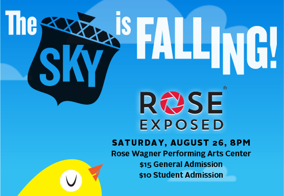 Rose Exposed... The Sky is Falling!