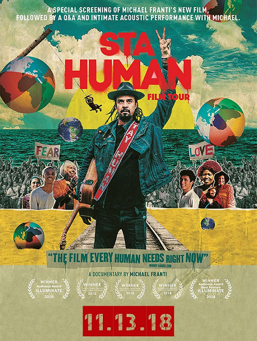 "Michael Franti: ""Stay Human"" Film Tour"