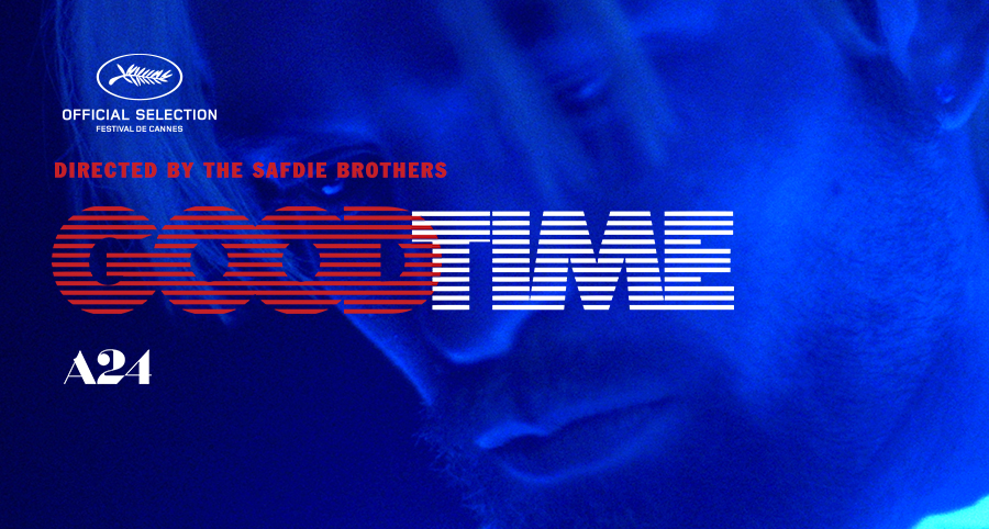 good time official movie site