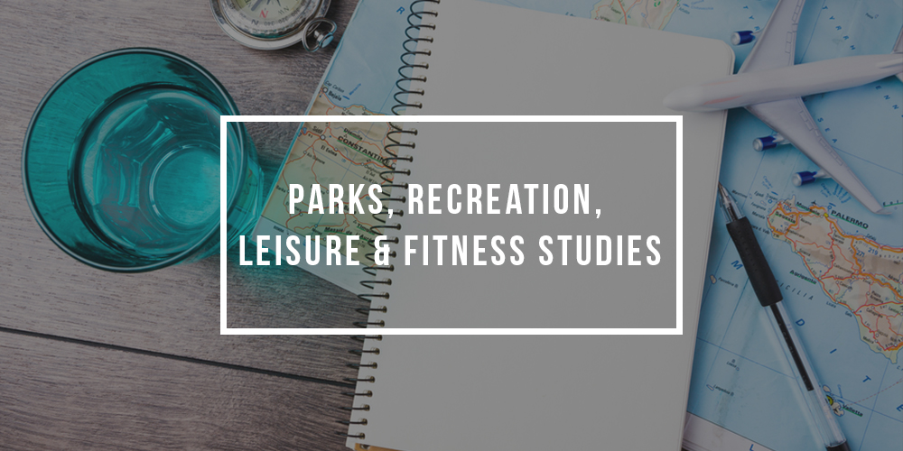 Major in Parks, Recreation, Leisure, and Fitness Studies