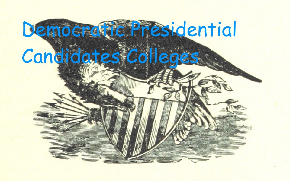 Democratic Presidential Candidates Colleges
