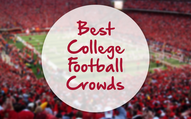 Best College Football Student Sections