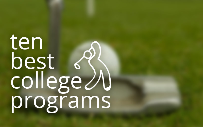 NCAA Golf: Ten Of The Best College Golf Teams (In No Particular Order)