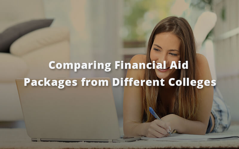 Comparing Financial Aid Packages from Different Colleges