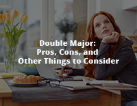 Double Major: Pros, Cons, and Other Things to Consider