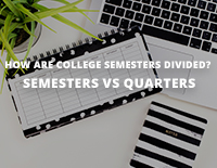 How are College Semesters Divided?: Semesters vs Quarters
