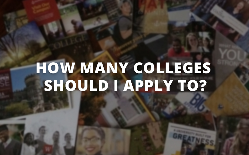 How Many Colleges Should I Apply To?