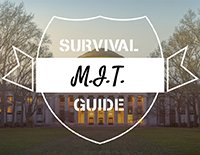 MIT - Survival Guide