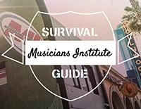 Musicians Institute - Survival Guide