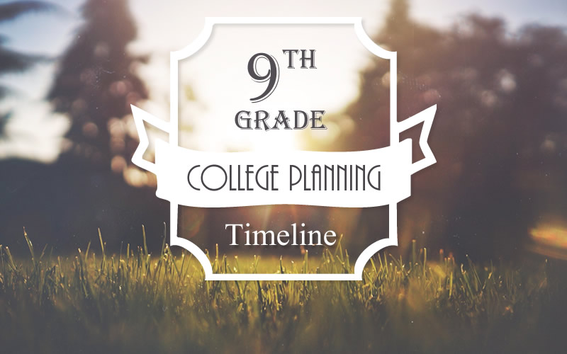 College Planning Timelines 9th-12th Grade