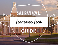 Tennessee Tech University - Survival Guide
