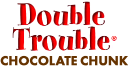 Double Trouble Chocolate Chunk