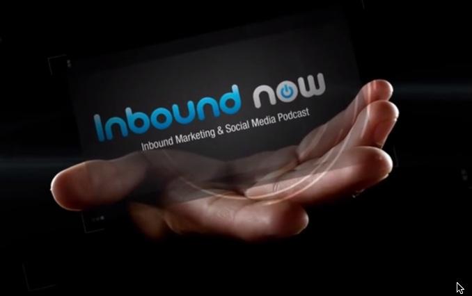 Inbound Now TV - Social Media & Inbound Marketing Podcast