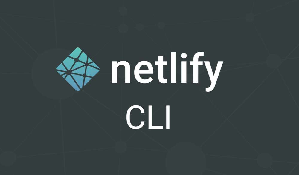Netlify's extendable command line tool