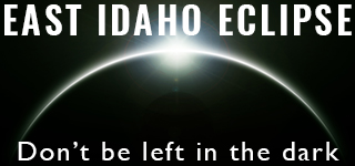 East Idaho Eclipse - Don't be left in the dark